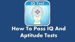 IQ and Aptitude Tests - Sample test questions, explanations and answers with insider tips thumbnail