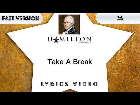 26 episode: Hamilton - Take A Break [Music Lyrics] - 3x faster