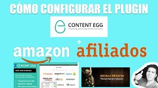 Tutorial of 2020 del Plugin Content Egg + Amazon afiliados ☑️