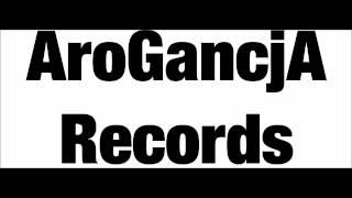 AroGancjA Records - Ponad
