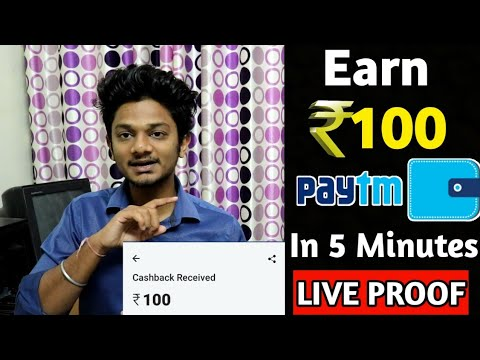 Best Earning apps for android 2019 | Earn 100Rs paytm Cash Just in 5 minutes!!