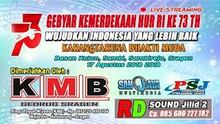 Live Streaming KMB MUSIC//SANJAYA MULTIMEDIA/RD SOUND Jilid 2//Live Basan Kulon 17 Agustus 2018