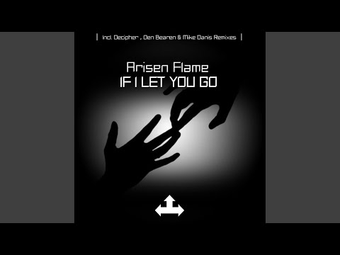 If I Let You Go (Decipher Remix)