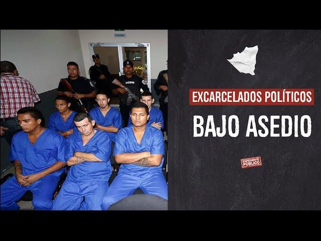 Excarcelados políticos bajo asedio
