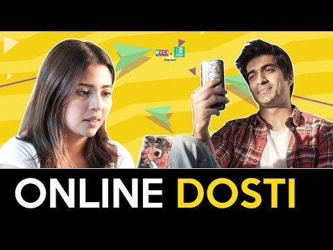 Online Dosti - Long Distance Friendship | Ft. Barkha Singh,