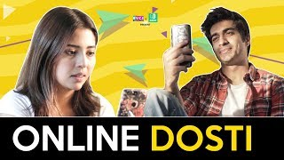Online Dosti - Long Distance Friendship | Ft. Barkha Singh, Keshav Sadhna & Kangan | RVCJ