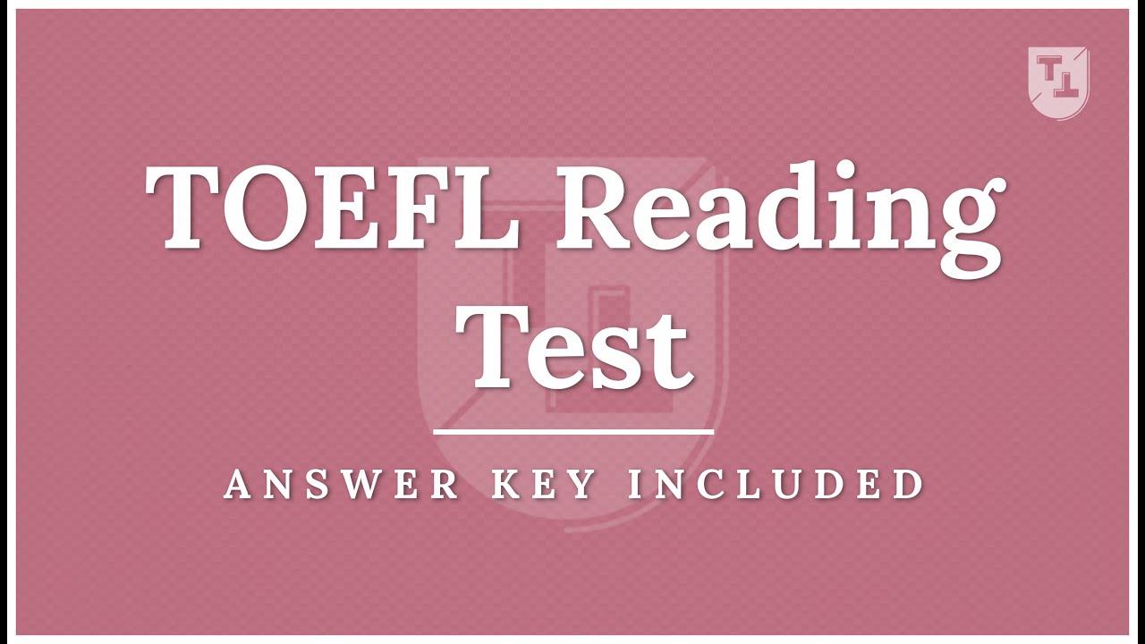 Toefl Reading Practice Test New Version Youtube Toefl itp reading comprehension