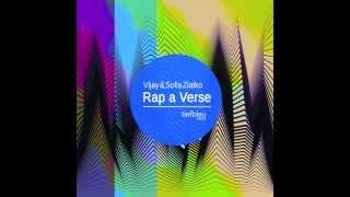 Vijay & Sofia Zlatko - Rap a Verse (Vintage Culture Remix)