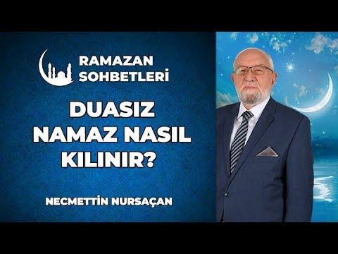 Dua Bilmeden Namaz Kılınır Mı? - Ramazan Sohbetleri - Dini Sohbetler