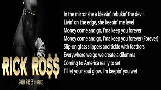 Rick Ross - Gold Roses (LYRICS) ft. Drake