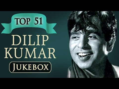 Top 51 Songs of Dilip Kumar JUKEBOX HD  Best Evergreen Old Hindi Classic Songs