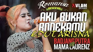 Download lagu AKU BUKAN BONEKAMU - EDOT ARISNA - ROMANSA JINGGOTAN 2017 BADJANG PUTRA AND MAMA LAORENT