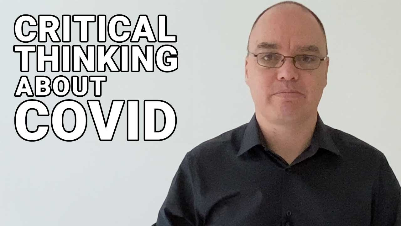 Critical Thinking about COVID: Introduction