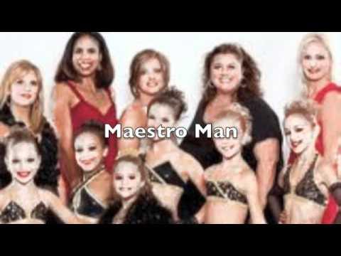 Dance Moms- Maestro Man
