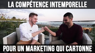 LA COMPÉTENCE INTEMPORELLE POUR UN MARKETING QUI CARTONNE
