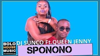 DJ Sunco - Sponono Feat. Queen Jenny (New Hit 2020)