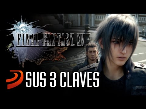 3 claves para entender Final Fantasy XV