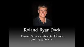 Roland Dyck Live Funeral Service | June 25, 2018