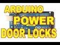 Arduino Power Door Lock Controller
