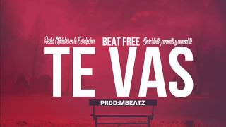 """TE VAS""-BEAT SAD SMOOTH R&B SLOW INSTRUMENTAL HIP-HOP (PROD: MBEATZ) 2016"