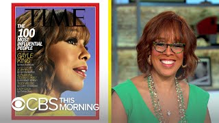 "Gayle King on her Time 100 cover: ""I am so humbled"""