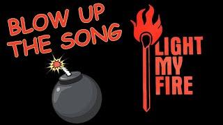 BLOW UP the SONG, Ep. 4 - LIGHT MY FIRE - The Doors (Krieger/Manzarek/Morrison/Densmore)