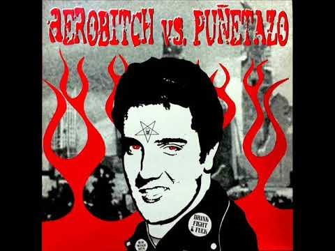 Aerobitch Vs. Puñetazo - 13 Steps To Hell (Full Album)