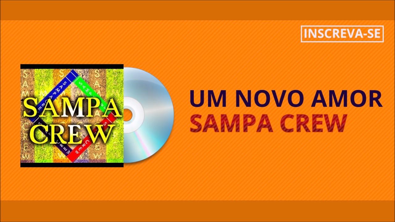 O SAMPA CD 2013 NOVO DE BAIXAR CREW