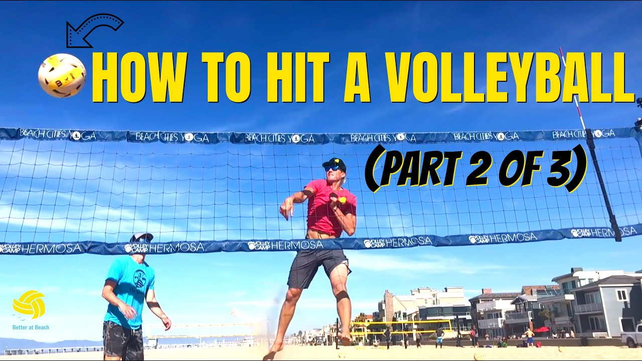 HOW TO HIT A VOLLEYBALL | Volleyball Techniques for Spiking (Part 2 of 3)