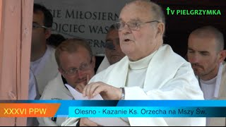 XXXVI PPW - 2016-08-07 Kazanie Olesno - o Sakramencie Małżeństwa