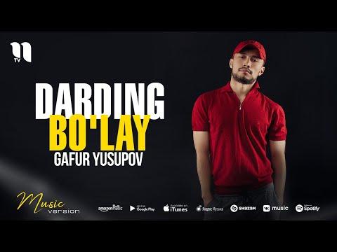 Gafur Yusupov – Darding bo'lay (audio 2021)