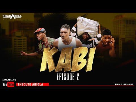 KABI - EPISODE 2 (SITE MONEY) - THECUTE ABIOLA