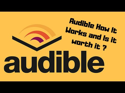 Audible How It Works / Is It Worth It