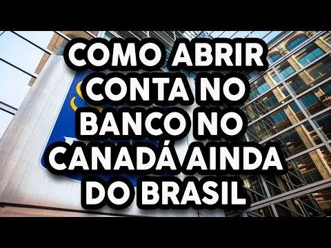 ABRIR CONTA NO BANCO CANADENSE AINDA NO BRASIL