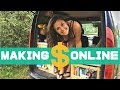 How I make ALL my money ONLINE - Making money on the road