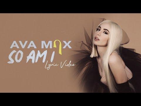 Ava Max - So Am I - Lyric   6CAST