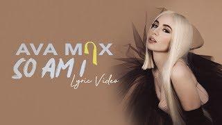 Ava Max - So Am I - Lyric Video   6CAST