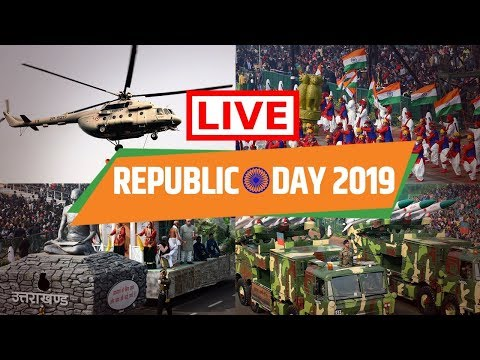 LIVE : Republic Day Celebrations - 26th January 2019