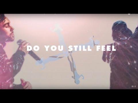 "Rain Man & MAX ""Do You Still Feel?"" (Official Lyric Video)"