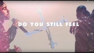 "rain man max ""do you still feel?"" official lyric video"