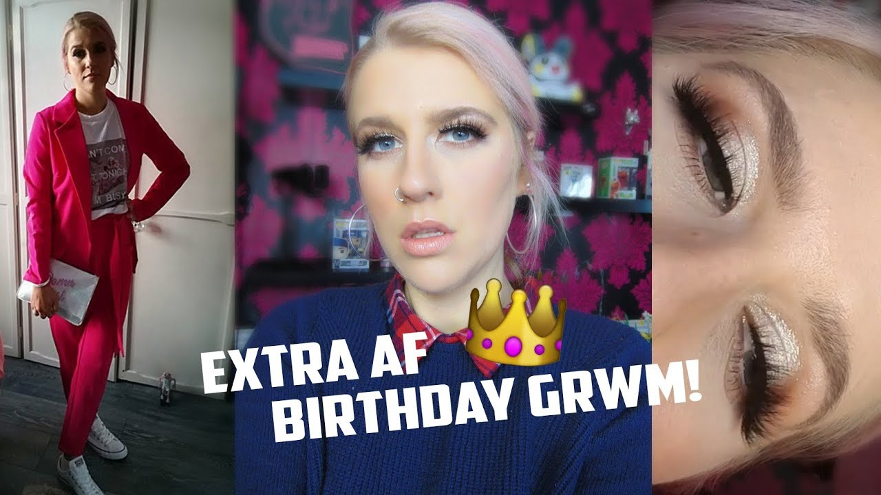 EXTRA AF BIRTHDAY GRWM! | Makeup, Hair & Outfit