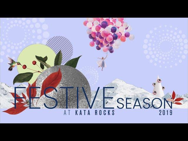 Festive Season Celebrations at Kata Rocks