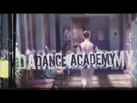 Dance Academy Theme Song