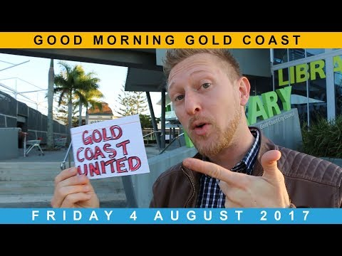 Good Morning Gold Coast at The Pines Elanora (Ep. 207) - Friday 4 August 2017