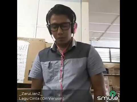 Lagu Cinta cover by Zarullhjibrahim (smule)