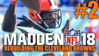Madden 18 Browns Rebuild - Part 2 - Showdown in Baltimore! (Week 2 @ Ravens)