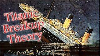 How Titanic Broke In Half