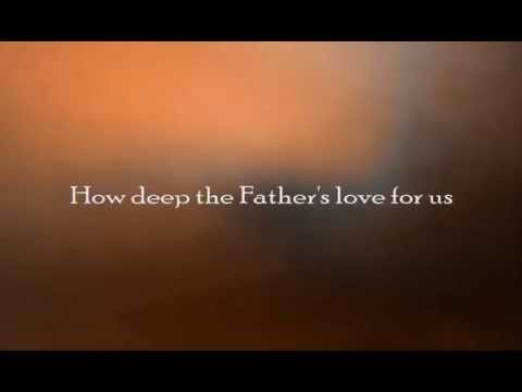 How Deep the Father's Love for Us - Selah (lyric video)