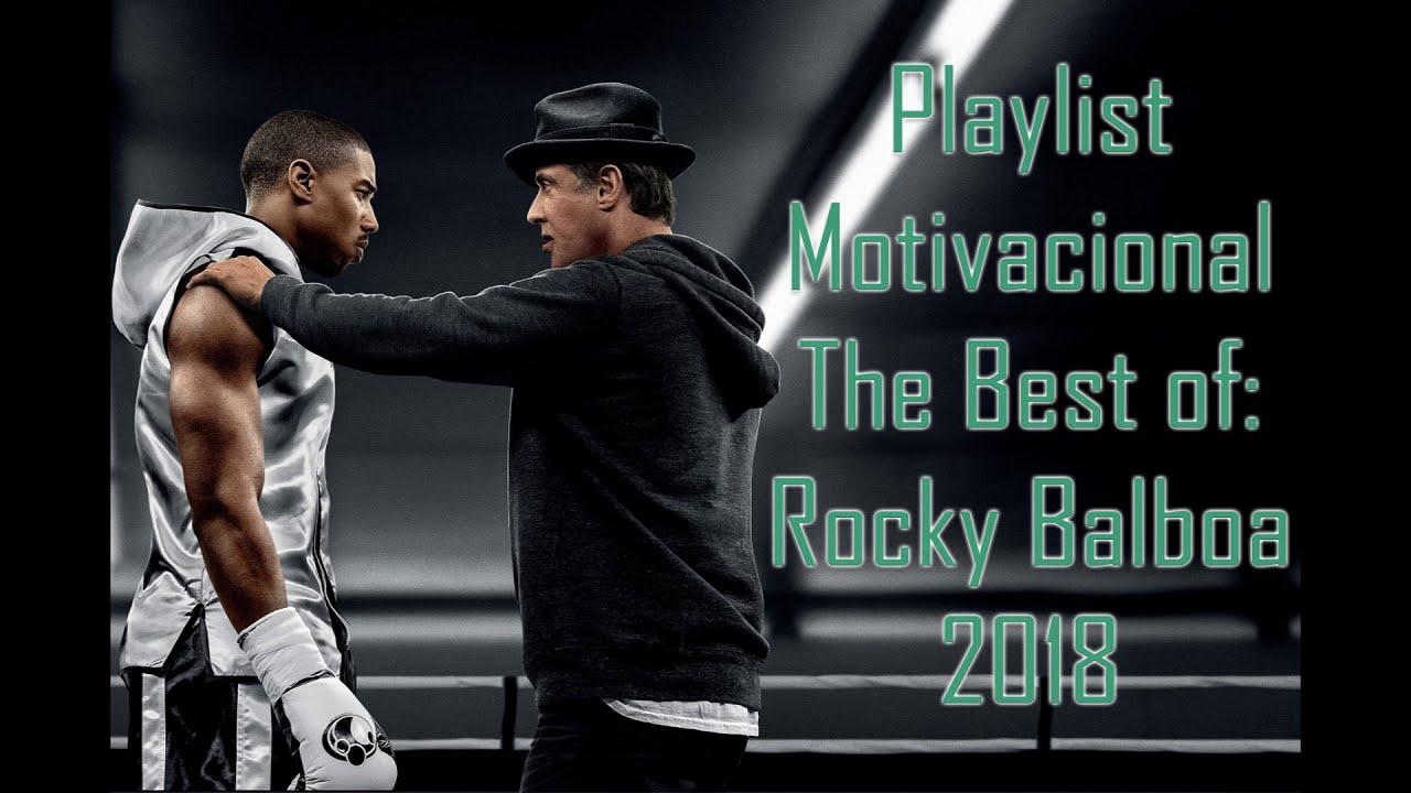 Playlist Motivacional The Best Of Rocky Balboa 2018