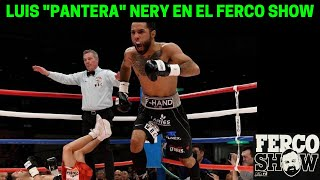 "LUIS  ""PANTERA"" NERY VISITA EL FERCO SHOW"
